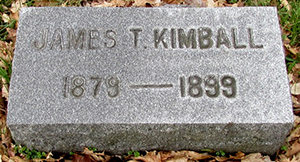 Headstone of James Tichnor Kimball<br />1879 - 1899